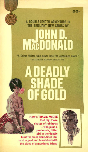 Travis McGee 05 - A Deadly Shade of Gold - John D. MacDonald
