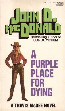 Purple Place For Dying, A - US PB 1978 FGM 0449138798 97804491387983 $1.50 Ron Lesser